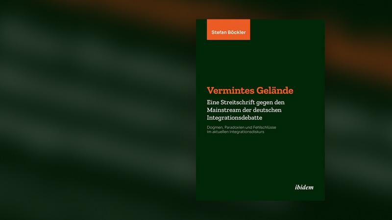 Vermintes Gelände, Buch, Integration, Migranten, Ausländer, Kultur, Sprache