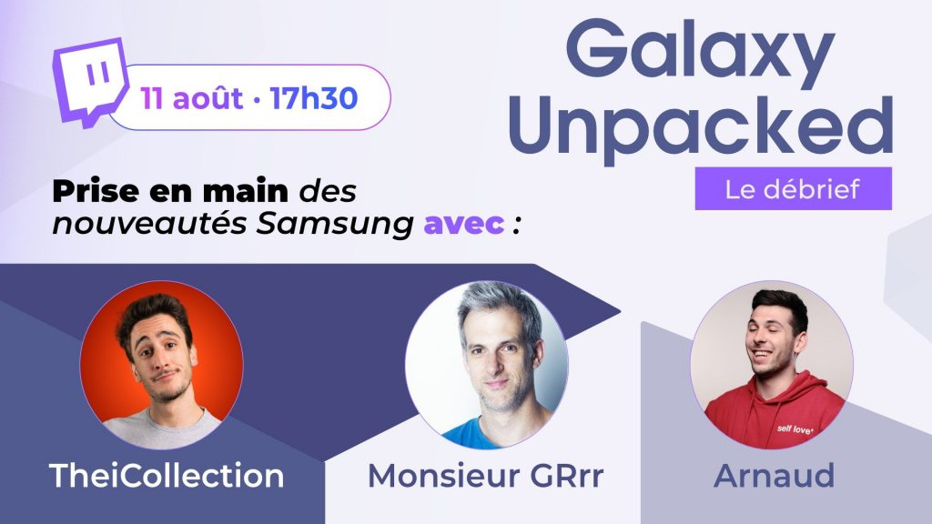 Describing and manipulating new Samsung products by two top French tech YouTubers